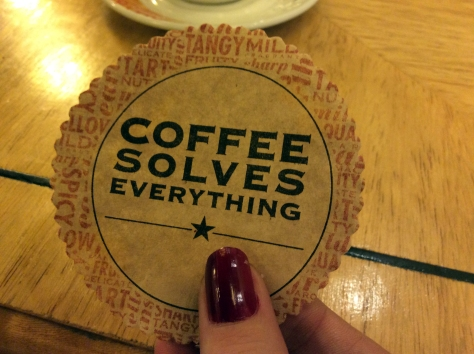 Definitely, coffee saucer saying. I agree.